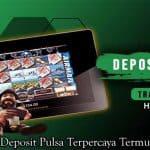 Hoki Slot 99 Deposit Pulsa